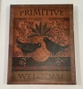 Primitive Welcome 8x10